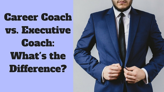 Career Coach vs. Executive Coach: What's the Difference?