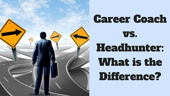 Career Coach vs. Headhunter: What's the Difference?