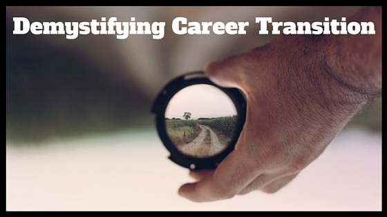 Demystifying Career Transition