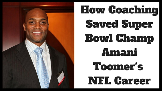 How Coaching Saved Super Bowl Champ Amani Toomer's Career