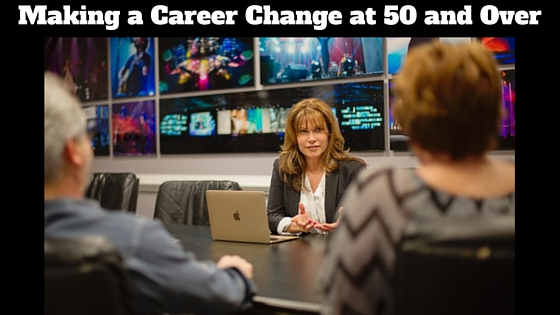 Making a Career Change at 50 and Over