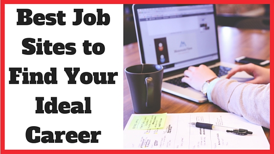 Best Job Sites to Find Your Ideal Career