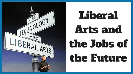 Liberal Arts and the Jobs of the Future