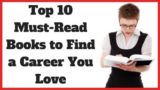 Top 10 Must-Read Books to Find a Career You Love