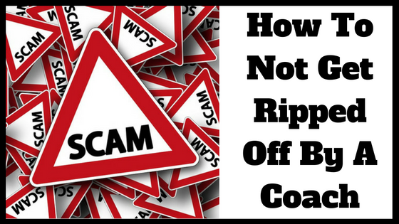 How to Not Get Ripped Off By A Coach