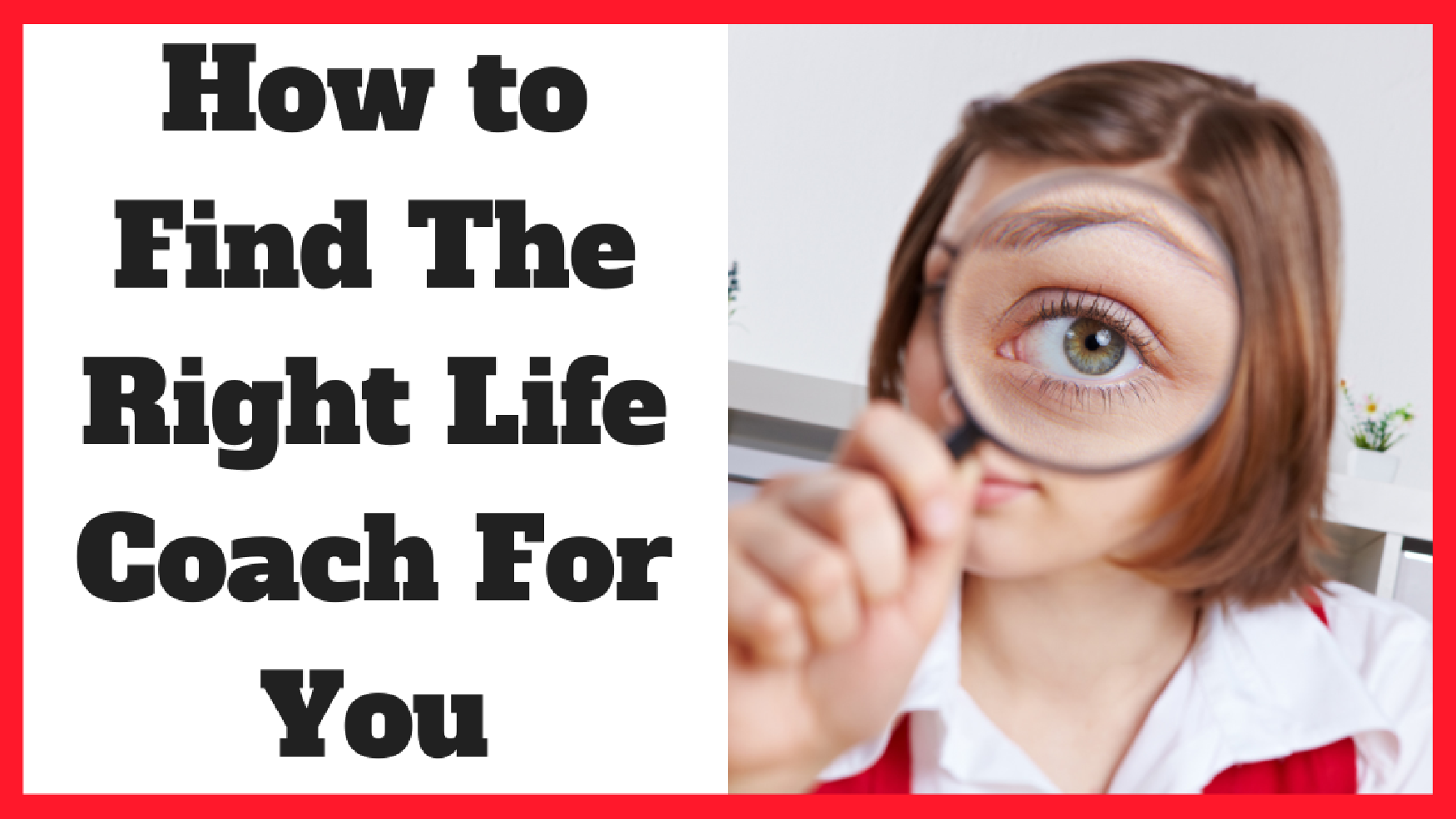 How To Find The Right Life Coach For You