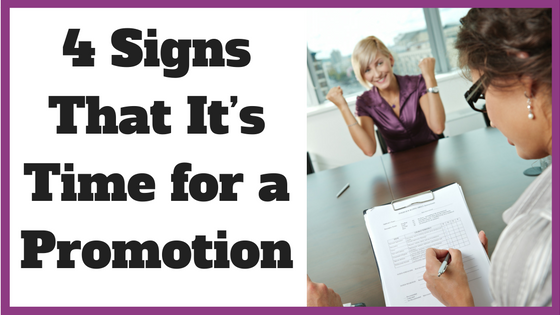 4 Signs That It's Time for a Promotion