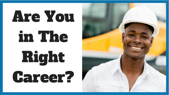 Are You in The Right Career_