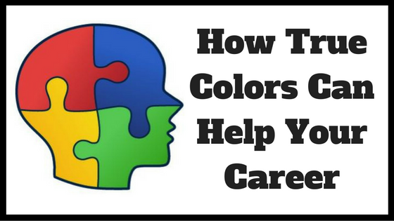 How True Colors Can Help Your Career