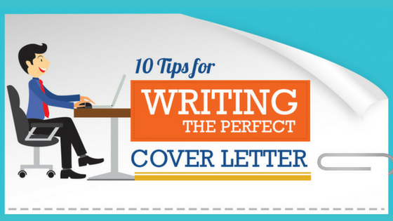Infographic 10 Tips For Writing The Perfect Cover Letter