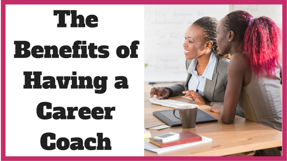 The Benefits of Having a Career Coach