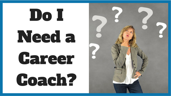 Do I Need a Career Coach?